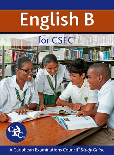 9781408516560: English B for CSEC CXC A Caribbean Examinations Council Study Guide