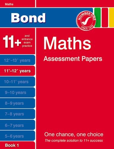 9781408516959: Bond Maths Assessment Papers 11+-12+ years Book 1