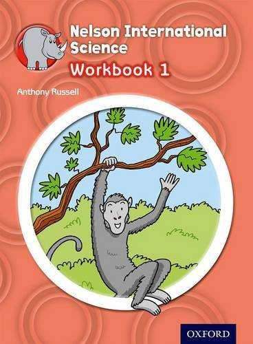 9781408517260: Nelson International Science Workbook 1 (OP PRIMARY SUPPLEMENTARY COURSES)