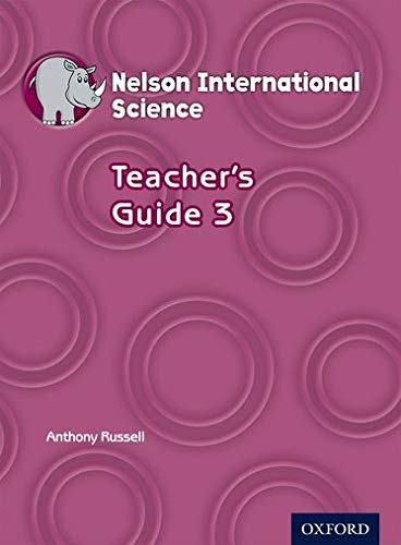 9781408517345: Nelson International Science Teacher's Guide 3 (OP PRIMARY SUPPLEMENTARY COURSES)