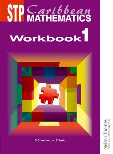 STP Caribbean Mathematics Workbook 1: Smith, Ewart
