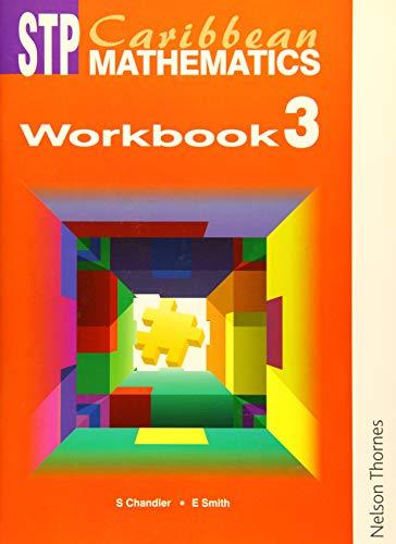 STP Caribbean Mathematics Workbook 3 (Paperback): Ewart Smith