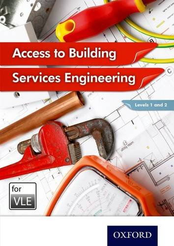 Access to Building Services Engineering Levels 1 and 2 VLE (MOODLE): Hon Sutherland, Jon Sutherland...