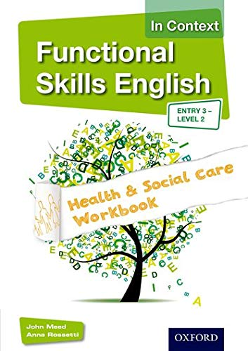 9781408518328: Functional Skills English in Context Health & Social Care Workbook Entry 3 - Level 2