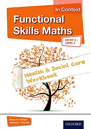 9781408518335: Functional Skills Maths in Context - Health & Social Care Workbook Entry 3 - Level 2 (Functional Skills English in Context)