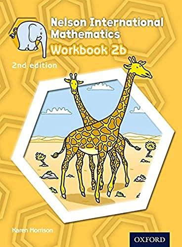 9781408518953: Nelson International Mathematics 2nd edition Workbook 2b