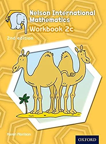 9781408518960: Nelson International Mathematics 2nd edition Workbook 2c