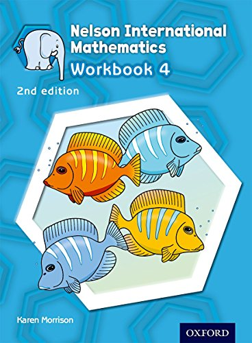 9781408518984: Nelson International Mathematics Workbook 4 (International Primary)