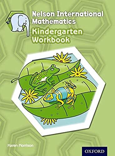 9781408519011: Nelson International Mathematics Kindergarten Workbook