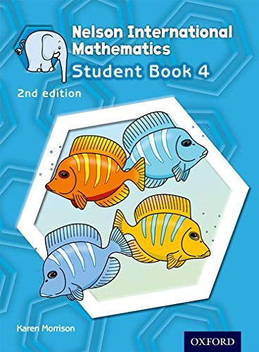 9781408519035: Nelson International Mathematics 2nd edition Student Book 4 (OP PRIMARY SUPPLEMENTARY COURSES)