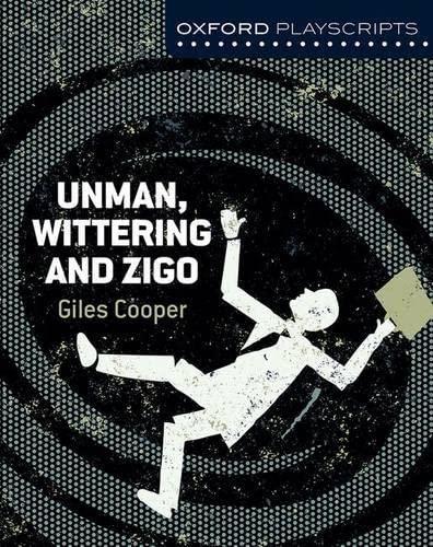 9781408519981: Nelson Thornes Dramascripts Unman Wittering and Zigo