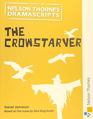 9781408520543: Dramascripts: The Crowstarver