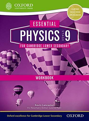 9781408520772: Essential Physics for Cambridge Secondary 1 Stage 9 Workbook (CIE IGCSE Essential Series)