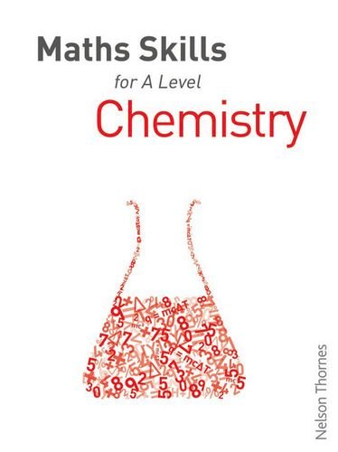 9781408521199: Maths Skills for A Level Chemistry First Edition