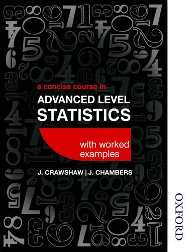 9781408522295: A Concise Course in Advanced Level Statistics with worked examples