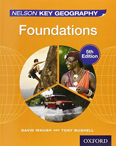 9781408523162: Nelson Key Geography 5th Edition Evaluation Pack: Nelson Key Geography Foundations Student Book: 1