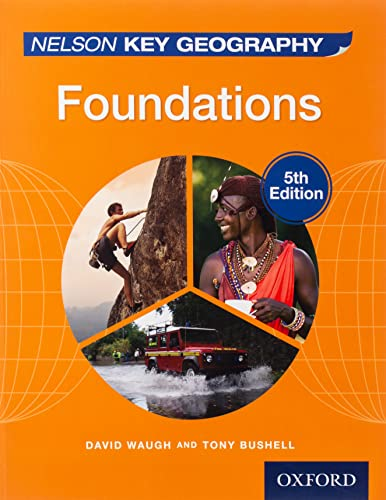 9781408523162: Nelson Key Geography Foundations