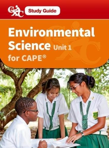 9781408523483: Environmental Science for CAPE Unit 1 A Caribbean Examinations Council Study Guide (CXC Study Guides)