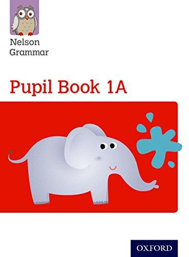 9781408523872: Nelson Grammar Pupil Book 1A Year 1/P2