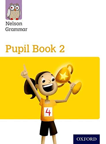 9781408523896: New Nelson Grammar Pupil Book Yellow