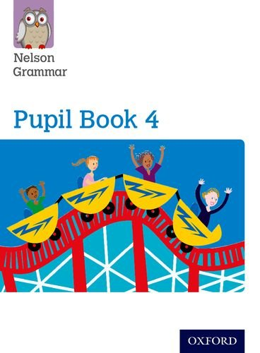 9781408523919: Nelson Grammar Pupil Book 4 Year 4/P5
