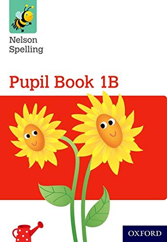 9781408524039: Nelson Spelling Pupil Book 1B Year 1/P2 (Red Level)