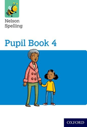 9781408524060: Nelson Spelling Pupil Book 4 Year 4/P5
