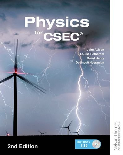 Physics for CSEC (Mixed media product): Louise Petheram, David Henry, Devinesh Neeranjan