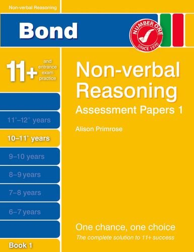 9781408525296: Bond Assessment Papers Non-Verbal Reasoning 10-11+ yrs Book 1