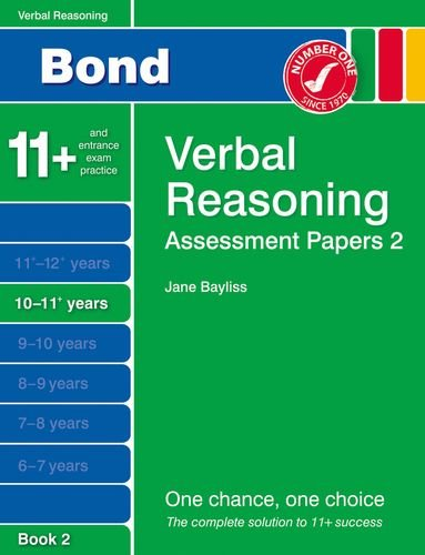 New Bond Assessment Papers Verbal Reasoning 10-11+ Years Book 2: Bayliss, Jane