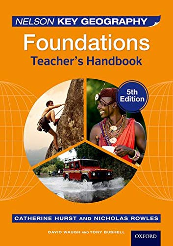9781408527313: Nelson Key Geography Foundations Teacher's Handbook