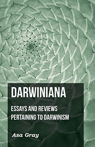 Darwiniana: Asa Gray