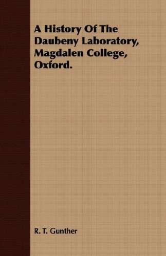 9781408601181: A History Of The Daubeny Laboratory, Magdalen College, Oxford.