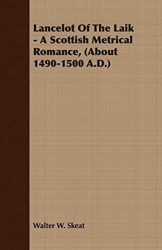9781408608616: Lancelot Of The Laik - A Scottish Metrical Romance, (About 1490-1500 A.D.)