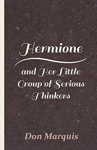 9781408622315: Hermione And Her Little Group Of Serious Thinkers