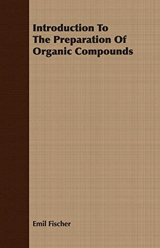 9781408625347: Introduction To The Preparation Of Organic Compounds