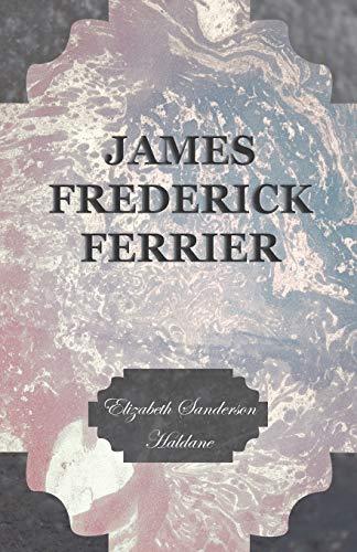 9781408627099: James Frederick Ferrier
