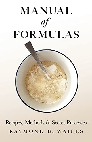 9781408629604: Manual of Formulas - Recipes, Methods & Secret Processes