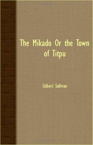 9781408629833: The Mikado or the Town of Titpu