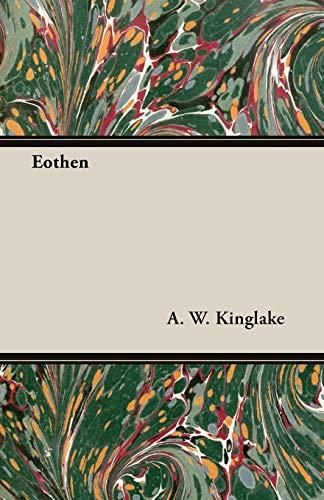 9781408630099: Eothen