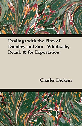 9781408630211: Dealings with the Firm of Dombey and Son - Wholesale, Retail, & for Exportation