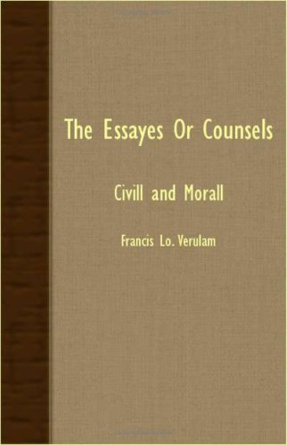 9781408631096: THE ESSAYES OR COUNSELS - CIVILL AND MORALL
