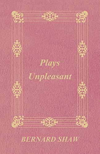 9781408632703: Plays Unpleasant