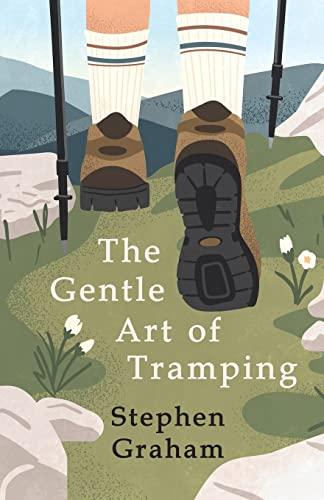 9781408632734: The Gentle Art of Tramping