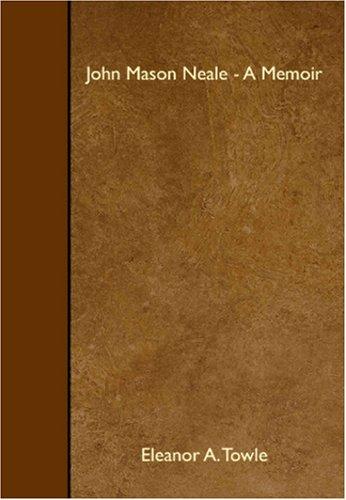 9781408636138: John Mason Neale - A Memoir