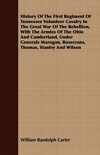 History Of The First Regiment Of Tennessee: William Randolph Carter