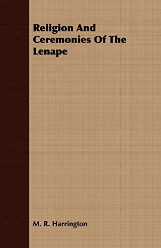 9781408648520: Religion And Ceremonies Of The Lenape