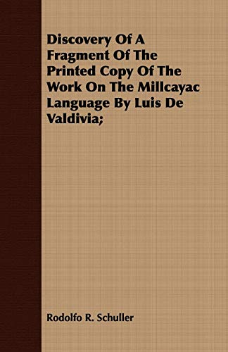 Discovery of a Fragment of the Printed Copy of the Work on the Millcayac Language by Luis de ...