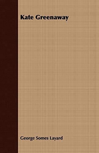 Kate Greenaway (Paperback): George Somes Layard