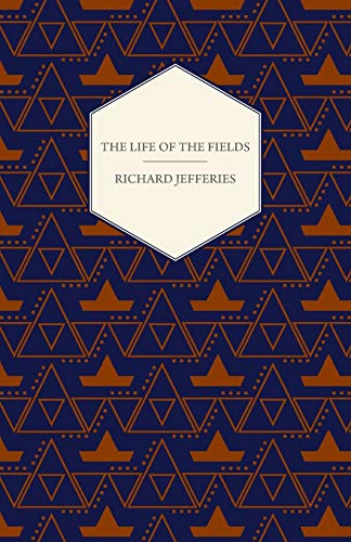 The Life Of The Fields (1408684144) by Richard Jefferies